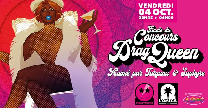 CRAZY DRAG La finale @L'Oméga in Nice le Fri, October  4, 2019 from 11:45 pm to 06:00 am (Clubbing Gay)
