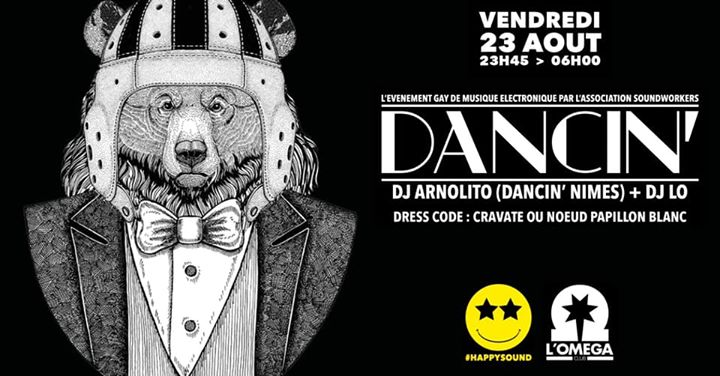Dancin' by Arnolito and Dj Lô in Nice le Fri, August 23, 2019 from 11:45 pm to 06:00 am (Clubbing Gay)