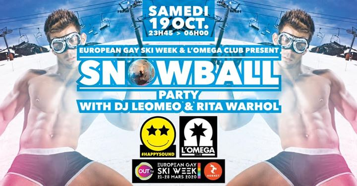 SNOWBALL THE PARTY by Leomeo and Rita Warhol in Nice le Sat, October 19, 2019 from 11:45 pm to 06:00 am (Clubbing Gay)