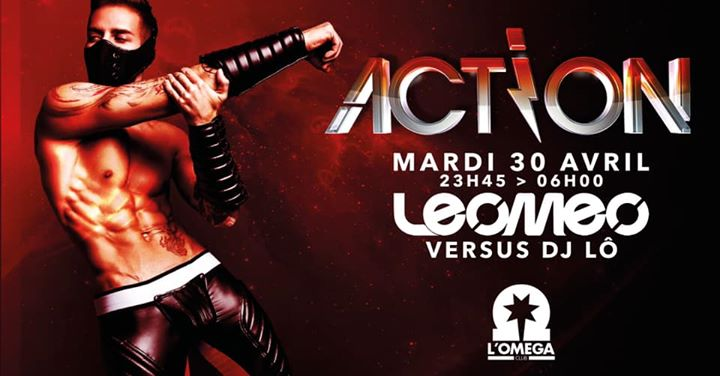 Action Leomeo vs Dj Lô in Nice le Tue, April 30, 2019 from 11:45 pm to 06:00 am (Clubbing Gay)