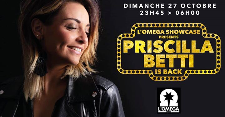 PRISCILLA is back @ L'Oméga ShowCase in Nice le Sun, October 27, 2019 from 11:45 pm to 06:00 am (Clubbing Gay)