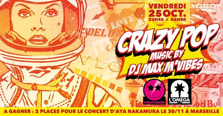 Crazy PoP by Max M'Vibes @ L'Oméga Club in Nice le Fri, October 25, 2019 from 11:45 pm to 06:00 am (Clubbing Gay)
