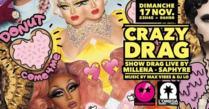 Crazy Drag Live Show Pop Music @L'Oméga Club a Nizza le dom 17 novembre 2019 23:45-06:00 (Clubbing Gay)