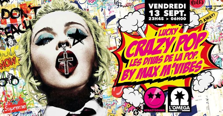 LucKy CraZy Pop @L'Oméga in Nice le Fri, September 13, 2019 from 11:45 pm to 06:00 am (Clubbing Gay)