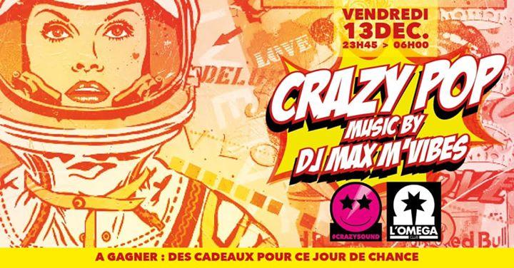 Crazy Pop @L'Oméga Club TOMBOLA LUCKY DAY em Niça le sex, 13 dezembro 2019 23:45-06:00 (Clubbing Gay)
