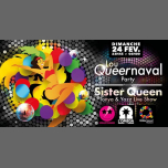 Lou Queernaval Party Live Show by Sister Queen à L'Oméga Club in Nice le So 24. Februar, 2019 23.00 bis 06.00 (Clubbing Gay)