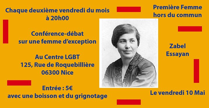 Conférence-débat sur une femme d'exception : Zabel Essayan in Nice le Fri, May 10, 2019 from 08:00 pm to 10:00 pm (Meetings / Discussions Lesbian)
