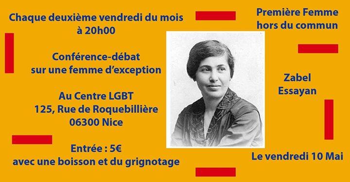 Conférence-débat sur une femme d'exception : Zabel Essayan à Nice le ven. 10 mai 2019 de 20h00 à 22h00 (Rencontres / Débats Lesbienne)