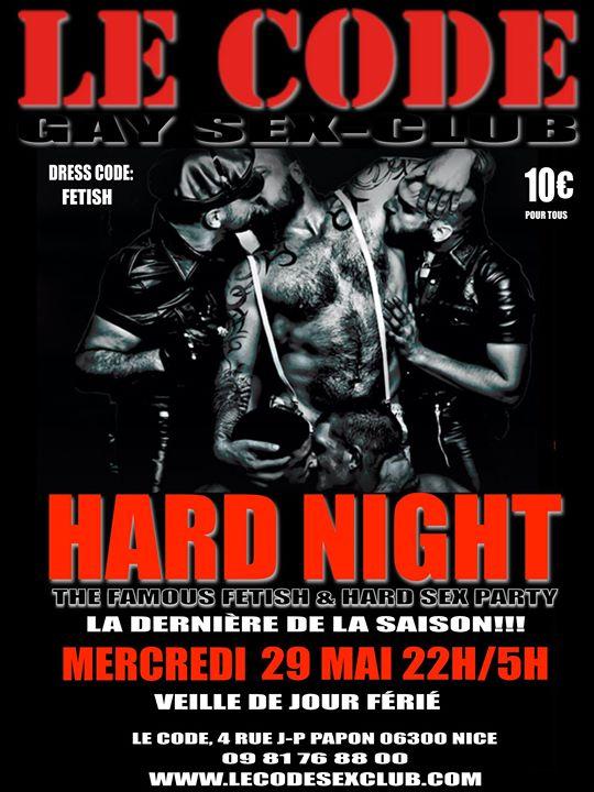 """HARD NIGHT du Code """"La Dernière De La Saison!!!"""" à Nice le mer. 29 mai 2019 de 22h00 à 05h00 (Sexe Gay)"""