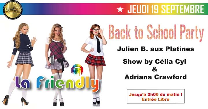 Back to school by la friendly   !!!!! a Saint-Laurent-du-Var le gio 19 settembre 2019 18:00-02:00 (After-work Gay, Lesbica, Trans, Bi)