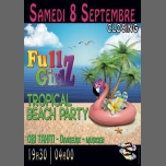 TROPiCAl BEACH PARTY FULLGIRLZ CLOSING à Nice le sam.  8 septembre 2018 à 19h30 (After-Work Gay Friendly, Lesbienne)