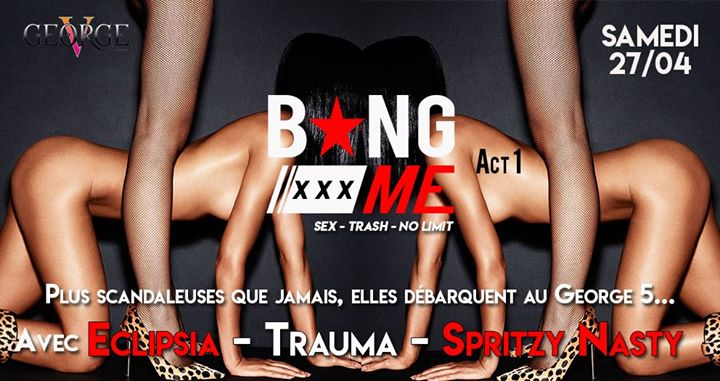 Bang Me - Act 1 - Les Scandaleuses in Grenoble le Sat, April 27, 2019 from 11:30 pm to 06:30 am (Clubbing Gay, Lesbian, Hetero Friendly)