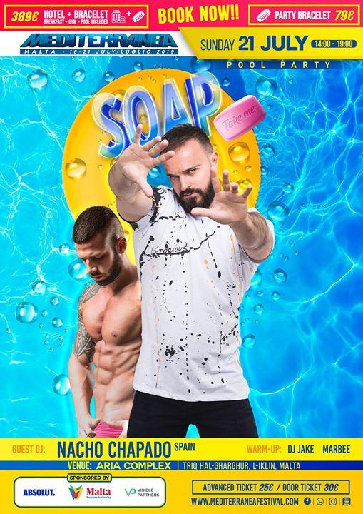 Sunday 21th: Pool Party Soap in Malta: Dj Nacho Chapado @Aria em L-Iklin le dom, 21 julho 2019 14:00-19:00 (Clubbing Gay)