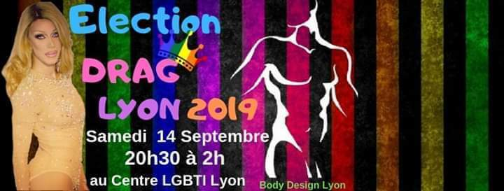 里昂Election Drag Lyon 20192019年 8月14日,20:30(男同性恋 下班后的活动)
