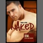 Naked à Lyon le dim. 15 mars 2015 de 21h00 à 02h00 (Sexe Gay)