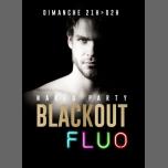 Black Out Fluo à Lyon le dim. 24 avril 2016 de 21h00 à 02h00 (Sexe Gay)