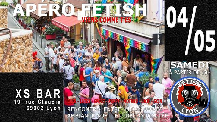 Apéro-Fetish XS Lyon FL69 in Lyon le Sat, May  4, 2019 from 07:00 pm to 11:30 pm (After-Work Gay)