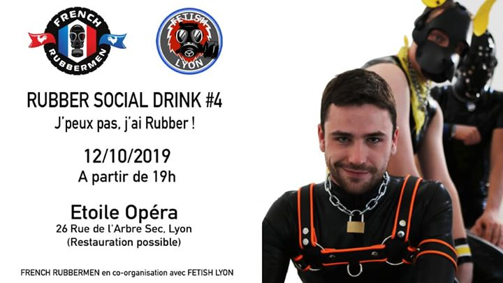 Rubber Social Drink #4 Apéro-Fetish Spécial Weekend Rubber in Lyon le Sa 12. Oktober, 2019 19.00 Uhr (After-Work Gay)