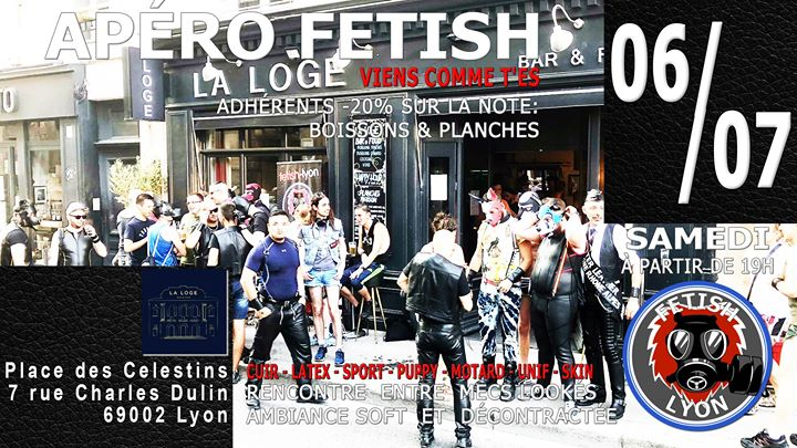 Apéro-Fetish La Loge Célestins Lyon FL69 in Lyon le Sa  6. Juli, 2019 19.00 bis 23.30 (After-Work Gay)