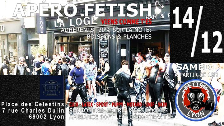 Apéro-Fetish 14/12 La Loge Célestins Lyon FL69 a Lione le sab 14 dicembre 2019 19:00-23:30 (After-work Gay)