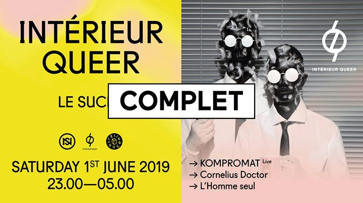 Complet // Nuits sonores x Intérieur Queer in Lyon le Sat, June  1, 2019 from 11:00 pm to 05:00 am (Clubbing Gay)