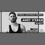 ANDY O'KEAN à Lyon le sam. 26 août 2017 de 23h00 à 05h00 (Clubbing Gay, Lesbienne)