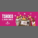 ♫ Tshoko ♫ Octobre au Livestation ♫ à Lyon du 16 au 30 octobre 2017 (After-Work Gay Friendly)