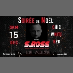DJ S.ROSS Fait Pulser le Cours-Ju à Marseille le sam. 15 décembre 2018 à 16h00 (After-Work Gay, Bear)