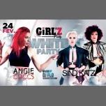 GiRL'Z Party - White Party à Lyon le sam. 24 février 2018 à 23h30 (Clubbing Lesbienne)