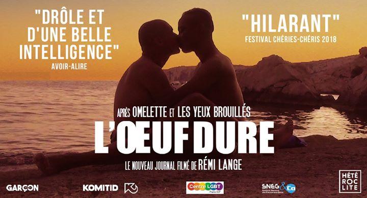 """Séance spéciale """"LŒuf dure"""" en présence de l'équipe du film in Lyon le Wed, August 28, 2019 from 08:00 pm to 11:00 pm (Cinema Gay, Lesbian, Trans, Bi)"""