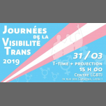Journées de visibilité Trans - Jour 4 - Ttime et projection in Lyon le Sun, March 31, 2019 from 03:00 pm to 06:00 pm (Meetings / Discussions Lesbian, Trans)
