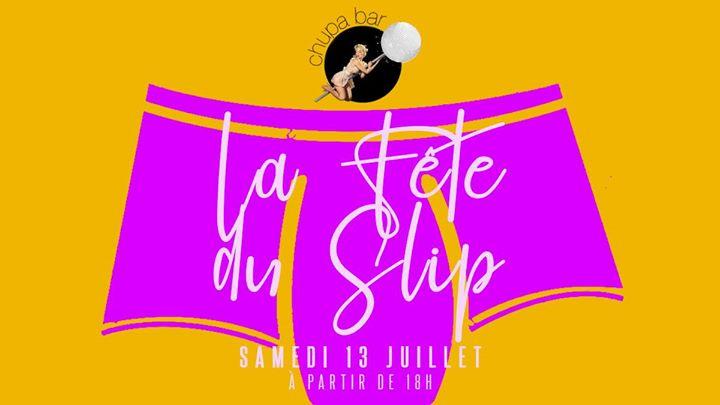 La Fête du Slip au Chupa Bar in Lyon le Sat, July 13, 2019 from 06:00 pm to 01:00 am (After-Work Gay Friendly)