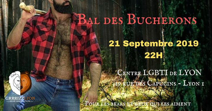 Bal Des Bûcherons in Lyon le Sat, September 21, 2019 from 10:00 pm to 01:30 am (After-Work Gay, Bear)