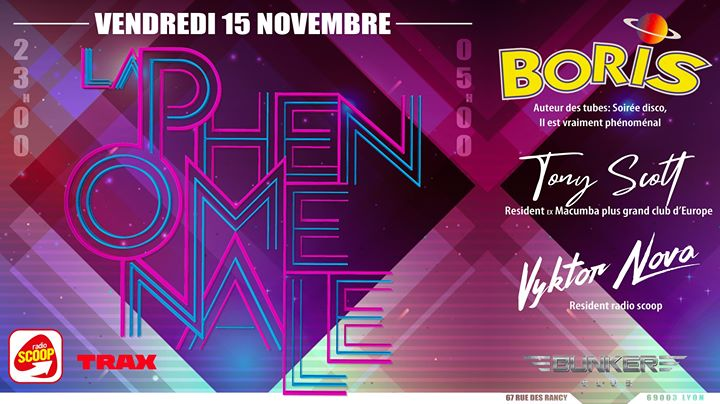 J-1 ! La Phénoménale #1 w/ Boris (soirée disco) in Lyon le Fri, November 15, 2019 from 11:00 pm to 05:00 am (Clubbing Gay)