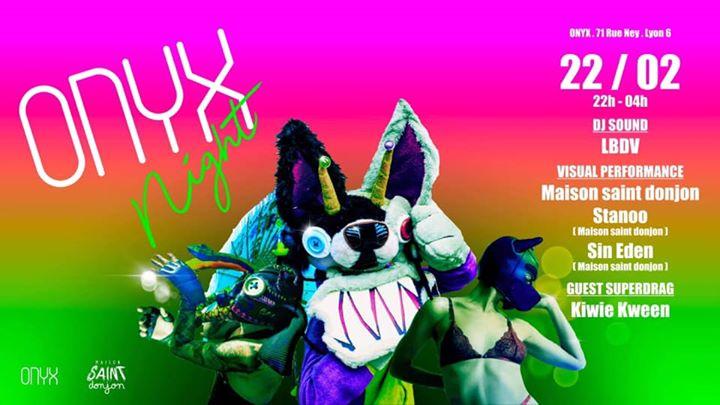 ONYX Night .:. Maison Saint Donjon // LBDV // Kiwie Kween a Lione le sab 22 febbraio 2020 22:00-05:00 (Sesso Gay, Etero friendly)