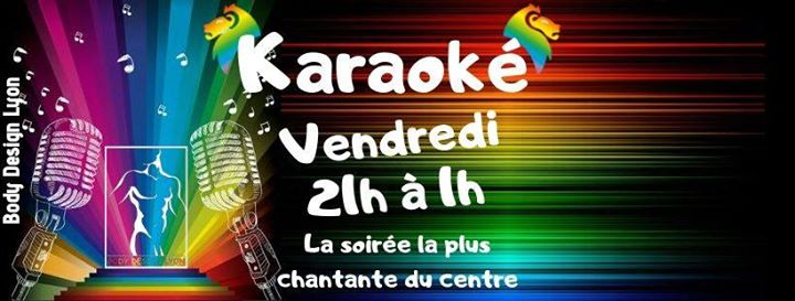 Karaoké Juin in Lyon le Fri, June  5, 2020 from 09:00 pm to 01:00 am (After-Work Gay, Lesbian, Trans, Bi)