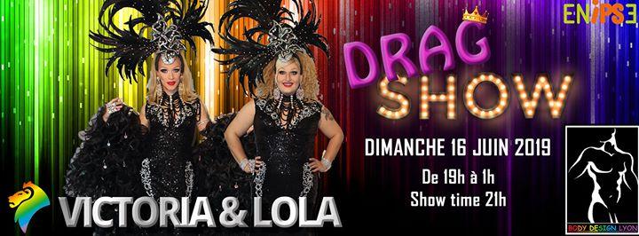 Dimanche, Drag Show - Victoria Idol et Lola Vegas a Lione le dom 16 giugno 2019 19:30-23:30 (Spettacolo Gay, Lesbica, Trans, Bi)