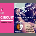 Papa Don't Preach PARTY BDB in Lyon le Fr 29. Juni, 2018 22.00 bis 02.00 (After-Work Gay, Lesbierin, Transsexuell, Bi)