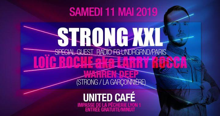 Strong XXL Loïc Roche (Radio FG Undrgrnd) à Lyon le sam. 11 mai 2019 de 23h55 à 05h30 (Clubbing Gay, Lesbienne)