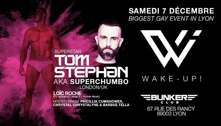 Wake-Up ! Biggest gay event in Lyon December 2019 in Lyon le Sat, December  7, 2019 from 11:30 pm to 07:00 am (Clubbing Gay, Lesbian)