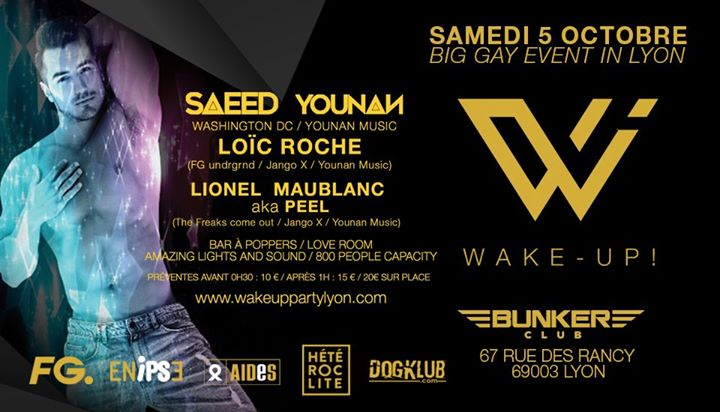 Wake - Up ! Big Gay Event in Lyon in Lyon le Sat, October  5, 2019 from 11:30 pm to 07:00 am (Clubbing Gay, Lesbian)