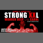 Strong XXL Sam 12 Janvier 2019 Wahren Deep vs Carhl Distrikt in Lyon le Sat, January 12, 2019 from 11:55 pm to 05:30 am (Clubbing Gay, Lesbian)
