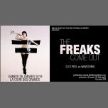 The freaks come out 2019 in Lyon le Sat, January 26, 2019 from 11:30 pm to 05:30 am (Clubbing Gay, Lesbian)