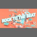 ROCK to the BEAT en Lyon le sáb 27 de octubre de 2018 23:55-05:30 (Clubbing Gay)