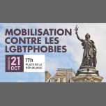Mobilisation contre les LGBTphobies in Paris le Sun, October 21, 2018 from 05:00 pm to 08:00 pm (Parades Gay, Lesbian, Trans, Bi)