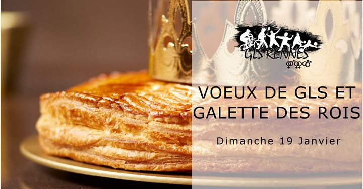 Voeux de GLS et galette en Rennes le dom 19 de enero de 2020 15:30-19:30 (Reuniones / Debates Gay, Lesbiana)