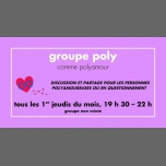 Groupe poly à Rennes du  1 mars au  6 décembre 2018 (Rencontres / Débats Gay, Lesbienne)