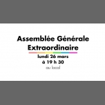 Assemblée Générale Extraordinaire in Rennes le Mon, March 26, 2018 from 07:30 pm to 10:30 pm (Community life Gay, Lesbian)