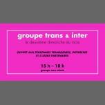 Groupe trans & inter à Rennes du 11 mars au  9 décembre 2018 (Rencontres / Débats Gay, Lesbienne)