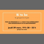 Groupe de partage : Bi to be in Rennes le Thu, March 29, 2018 from 07:30 pm to 10:30 pm (Meetings / Discussions Gay, Lesbian)